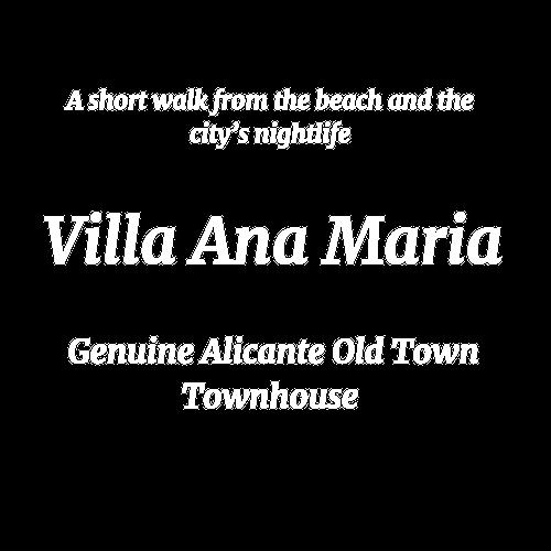 Villa Ana Maria Old Town Alicante