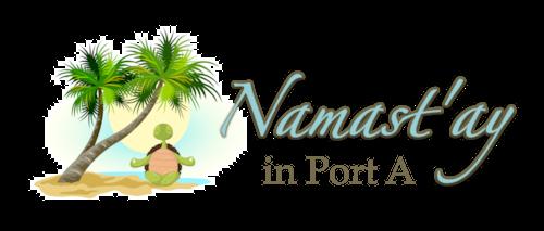 Namast'ay in Port A