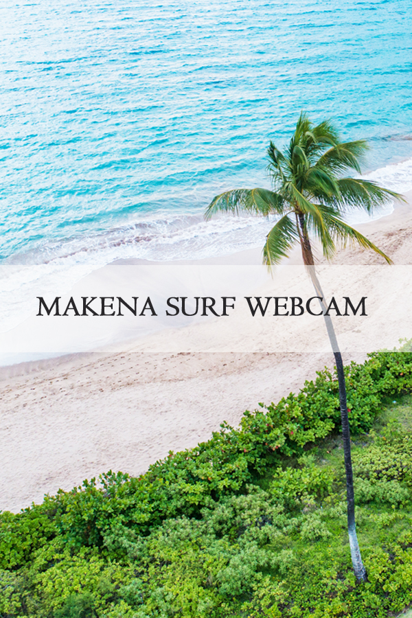 Makena Surf Webcam