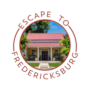 Escape to Fredericksburg